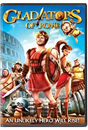 Gladiators of Rome (2012) Poster - Movie Forum, Cast, Reviews