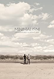 Minimalism: A Documentary About the Important Things (2015) Poster - Movie Forum, Cast, Reviews