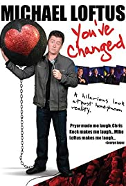 Michael Loftus: You've Changed Poster