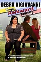 Image of Debra Digiovanni: Single, Awkward, Female