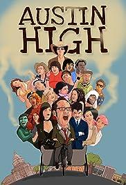 Austin High(2011) Poster - Movie Forum, Cast, Reviews