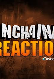 Unchained Reaction Poster - TV Show Forum, Cast, Reviews