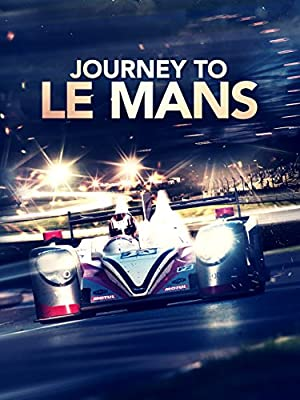 Journey to Le Mans (2014) Download on Vidmate