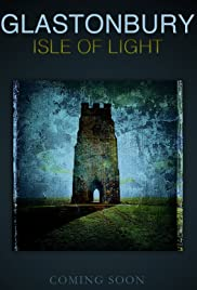 Glastonbury Isle of Light: Journey of the Grail Poster