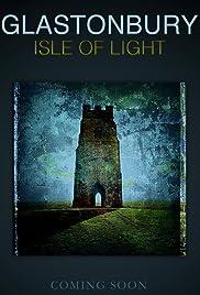 Glastonbury Isle of Light: Journey of the Grail Poster