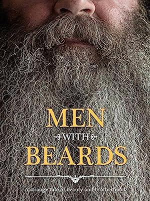 Men with Beards (2013)