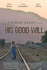 His Good Will Poster
