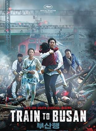 ด่วนนรกซอมบี้คลั่ง - Train to Busan (2016)