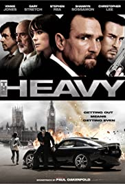 The Heavy (2010) Poster - Movie Forum, Cast, Reviews