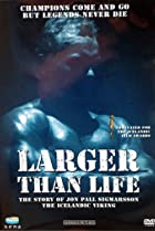 Image of Larger Than Life