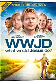 What Would Jesus Do? (2010) Poster - Movie Forum, Cast, Reviews