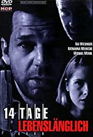14 Tage lebenslänglich (1997) Poster - Movie Forum, Cast, Reviews