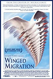 Winged Migration (2001) Poster - Movie Forum, Cast, Reviews