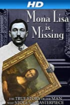 Image of The Missing Piece: Mona Lisa, Her Thief, the True Story