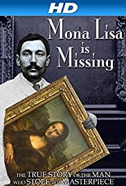 The Missing Piece: Mona Lisa, Her Thief, the True Story(2012) Poster - Movie Forum, Cast, Reviews