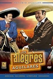 Los alegres Aguilares Poster