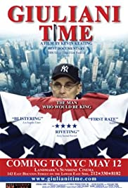 Giuliani Time (2005) Poster - Movie Forum, Cast, Reviews