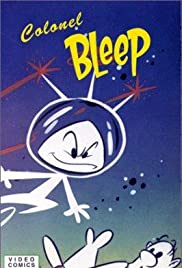 Colonel Bleep Arrives on Earth Poster