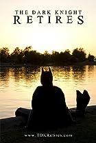 Image of The Dark Knight Retires