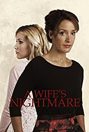A Wife's Nightmare (2014) Poster - Movie Forum, Cast, Reviews
