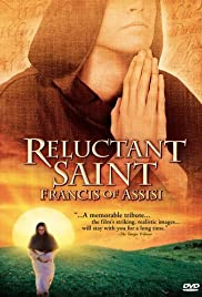Reluctant Saint: Francis of Assisi Poster