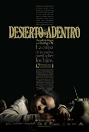 Desierto adentro (2008) Poster - Movie Forum, Cast, Reviews
