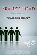Frank's Dead