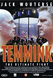 Temmink: The Ultimate Fight (1998) Poster - Movie Forum, Cast, Reviews