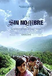 Sin Nombre(2009) Poster - Movie Forum, Cast, Reviews