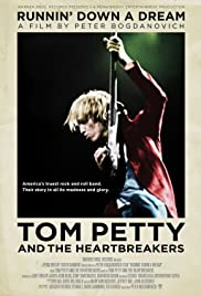 Tom Petty and the Heartbreakers: Runnin' Down a Dream (2007) Poster - Movie Forum, Cast, Reviews