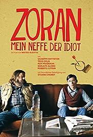 Zoran, il mio nipote scemo Poster