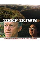 Image of Deep Down: A Story from the Heart of Coal Country