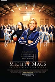 The Mighty Macs (2009) Poster - Movie Forum, Cast, Reviews