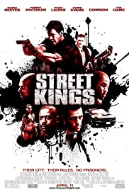 Street Kings (2008) Poster - Movie Forum, Cast, Reviews