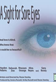 A Sight for Sore Eyes (2005) Poster - Movie Forum, Cast, Reviews