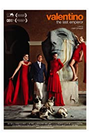 Valentino: The Last Emperor (2008) Poster - Movie Forum, Cast, Reviews