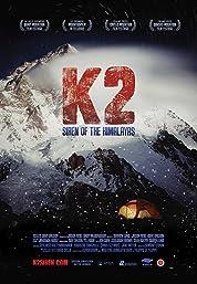 K2: Siren Of The Himalayas (2012)
