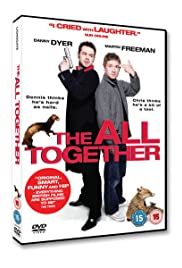 The All Together (2007) Poster - Movie Forum, Cast, Reviews