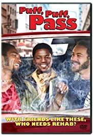 Puff, Puff, Pass (2006) Poster - Movie Forum, Cast, Reviews