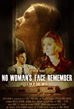 No Woman's Face Remember