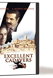 Excellent Cadavers (1999) Poster - Movie Forum, Cast, Reviews