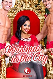 Christmas in the City(2013) Poster - Movie Forum, Cast, Reviews