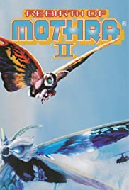 Rebirth of Mothra II (1997) Poster - Movie Forum, Cast, Reviews