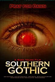 Southern Gothic (2007) Poster - Movie Forum, Cast, Reviews
