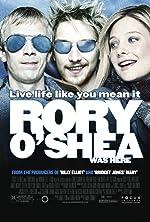 Rory O Shea Was Here(2004)