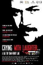 Crying with Laughter (2009) Poster