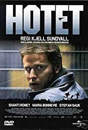 Hotet(2004) Poster - Movie Forum, Cast, Reviews