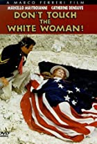 Image of Don't Touch the White Woman!