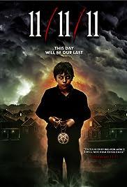 11/11/11(2011) Poster - Movie Forum, Cast, Reviews