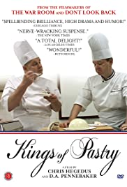 Kings of Pastry (2009) Poster - Movie Forum, Cast, Reviews